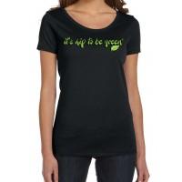 Women's It's Hip To Be Green T-shirt